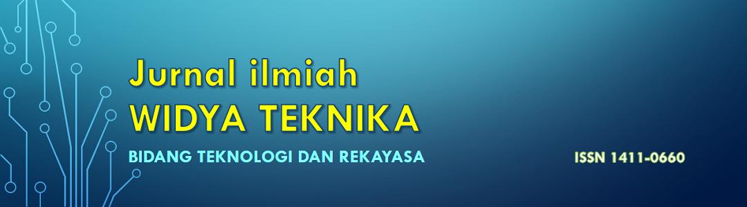 JURNAL ILMIAH WIDYA TEKNIKA FAKULTAS TEKNIK EUNIVERSITAS WIDYAGAMA MALANG BIDANG TEKNOLOGI DAN REKAYASA